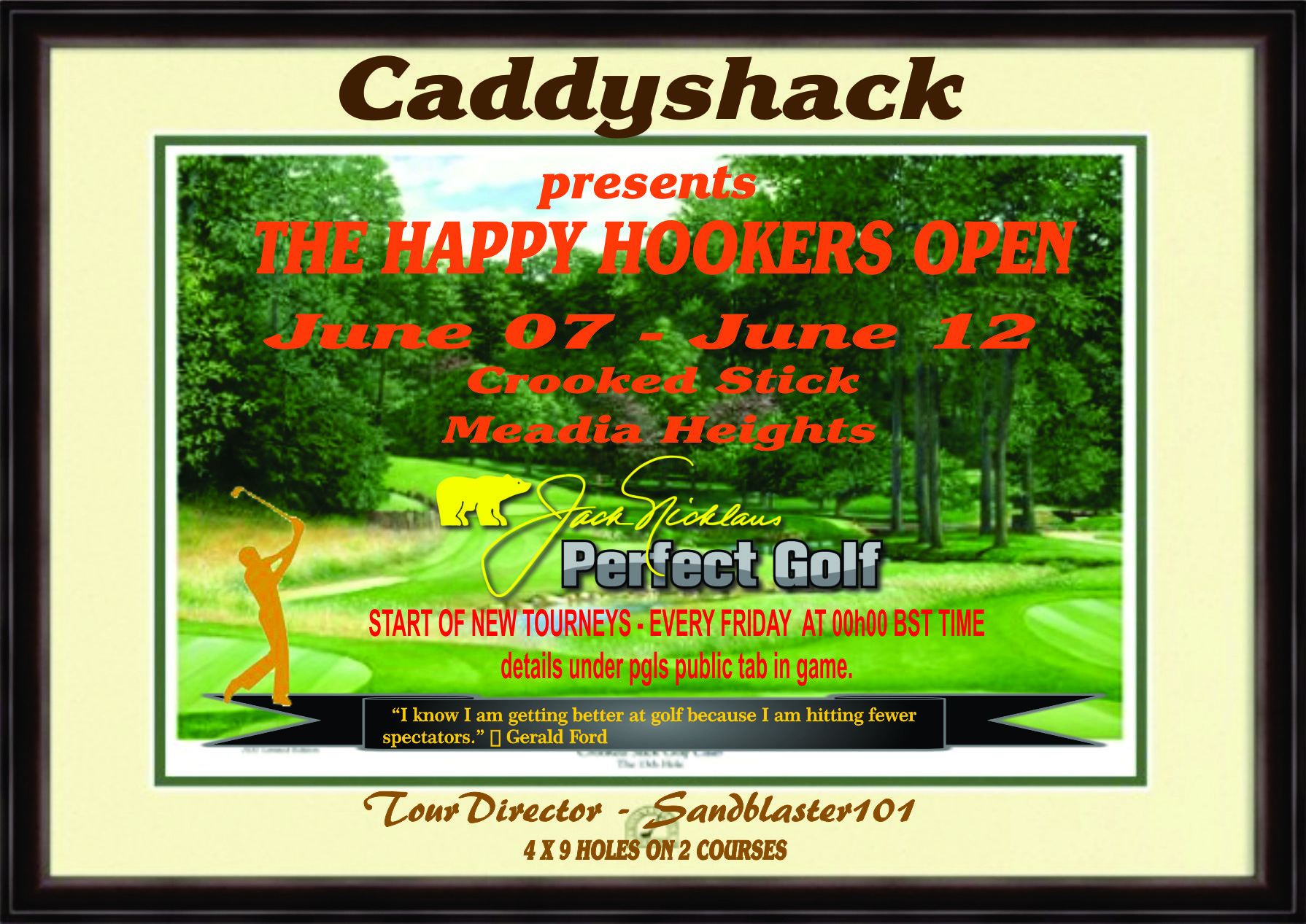 CaddyShack Weekly Tournament Happyh10