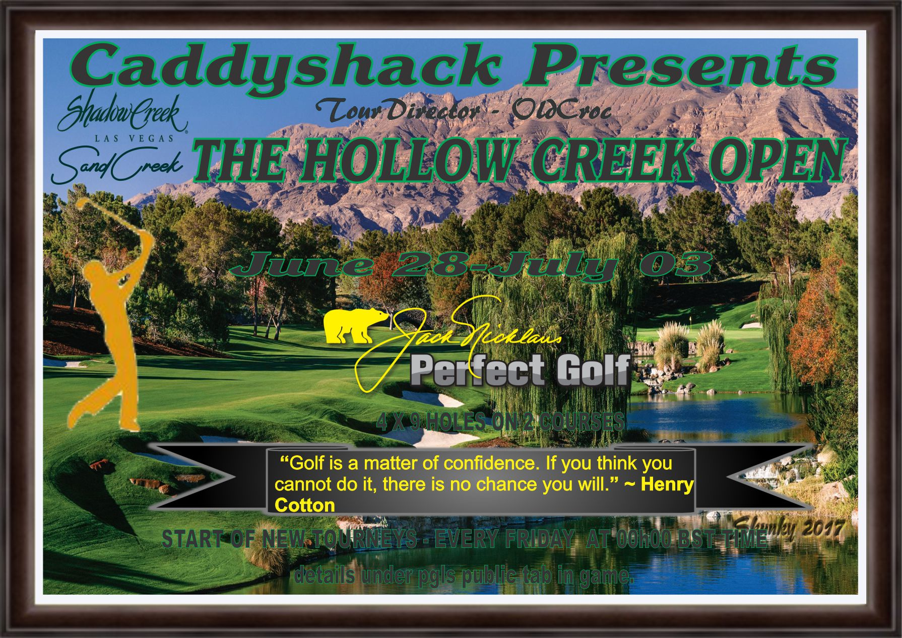 CaddyShack Weekly Tournament Hollow10
