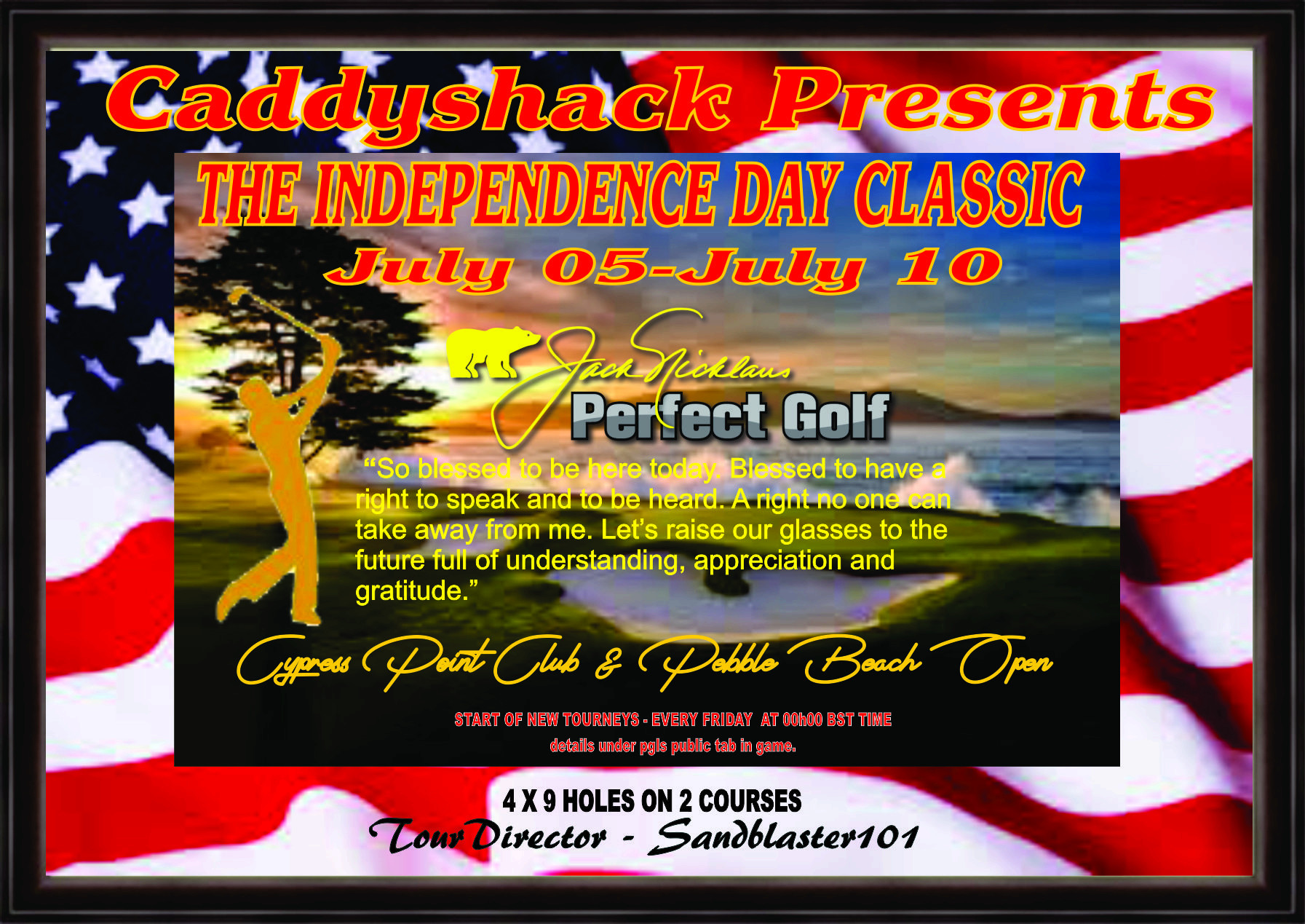 CaddyShack Weekly Tournament Indepe10