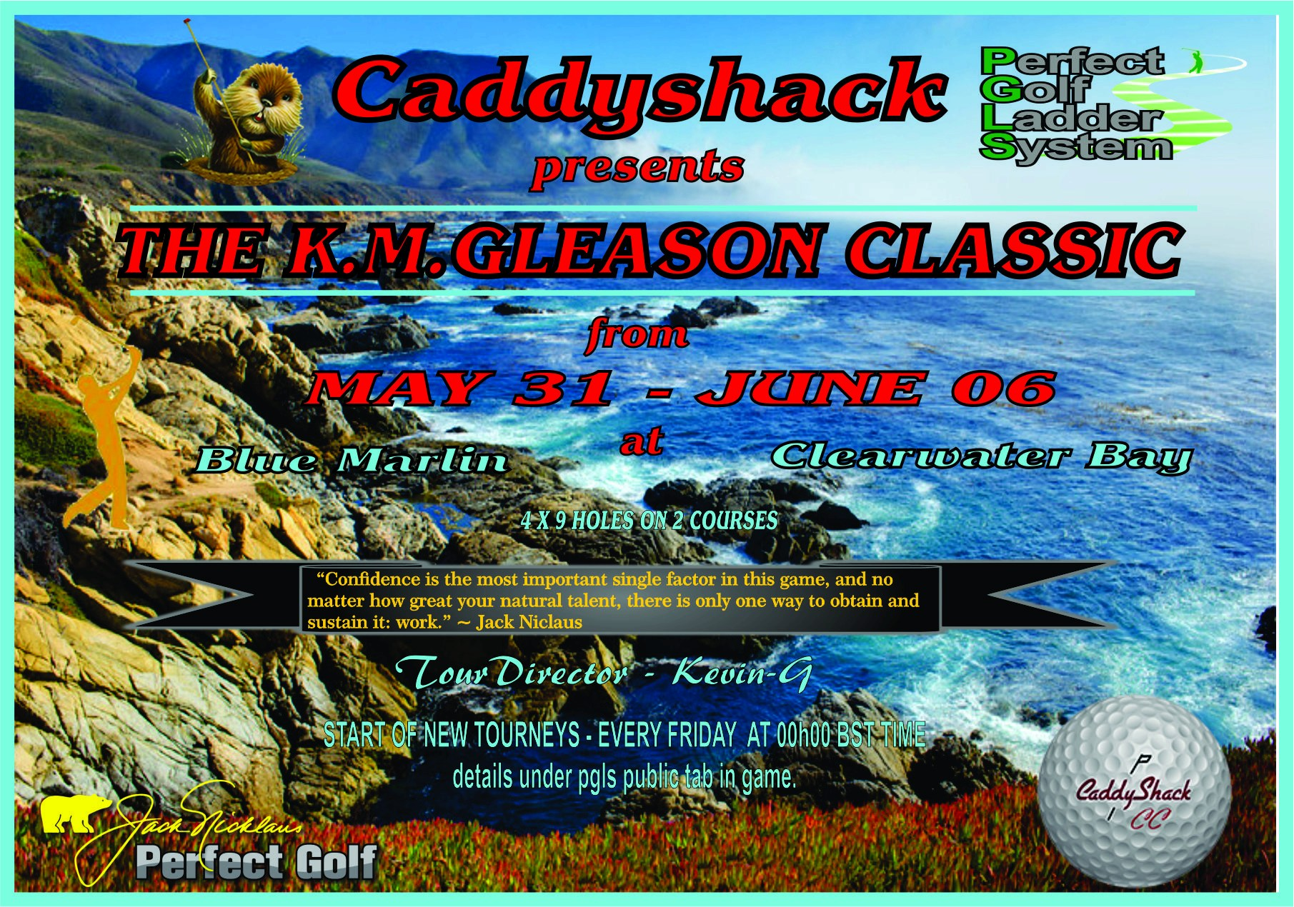 CaddyShack Weekly Tournament Kmglea10