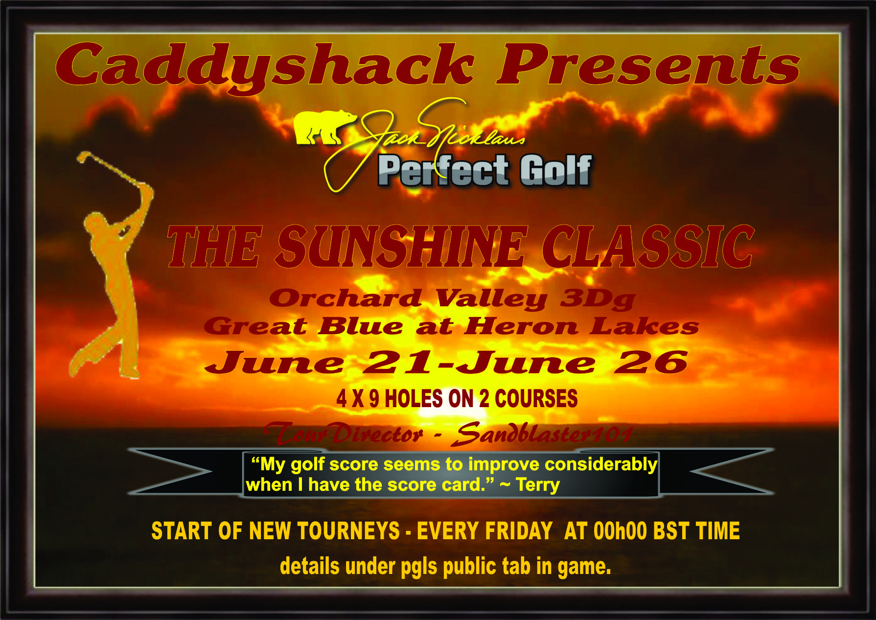 CaddyShack Weekly Tournament Sunshi10