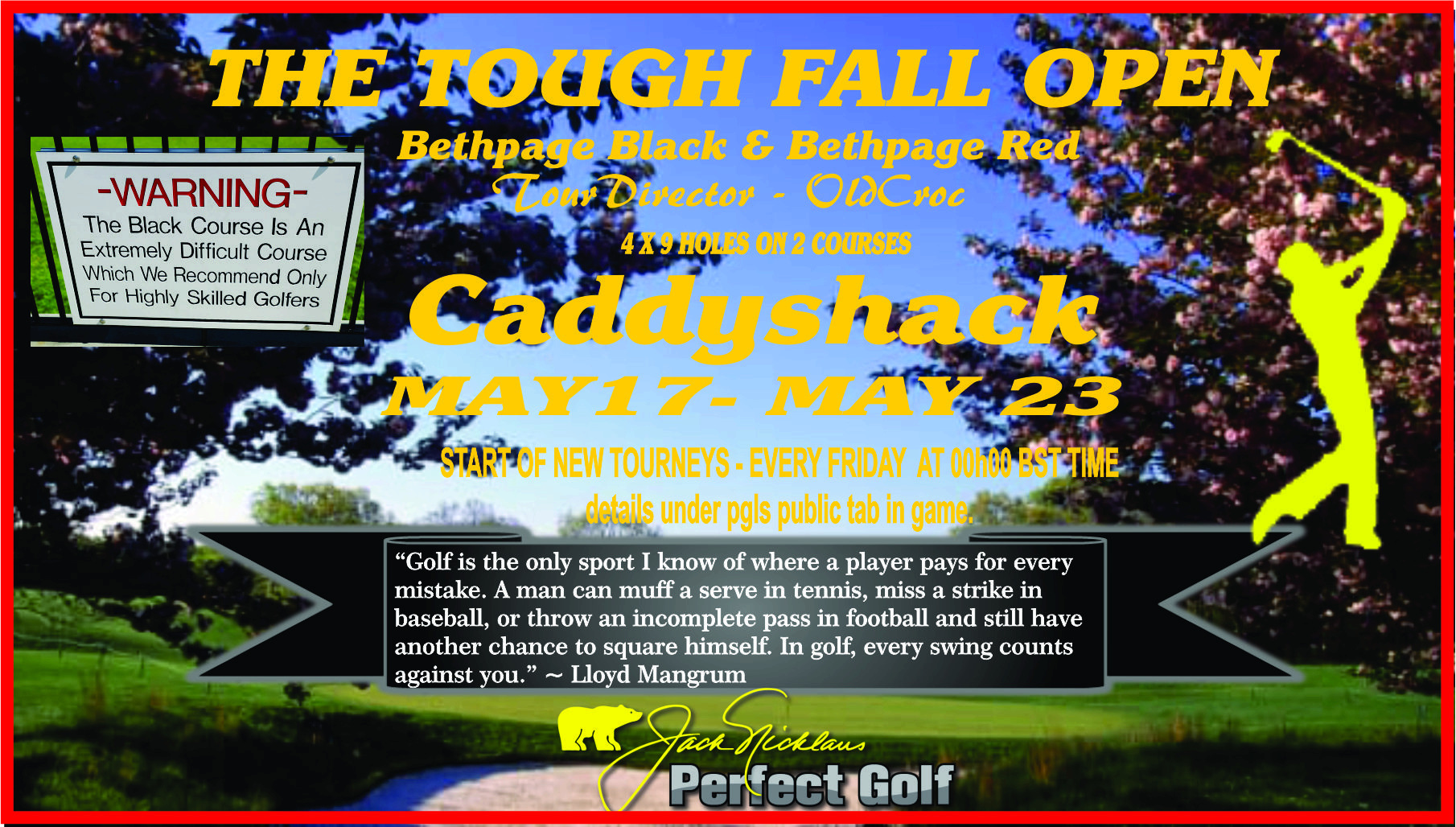 CaddyShack Weekly Tournament Tough10