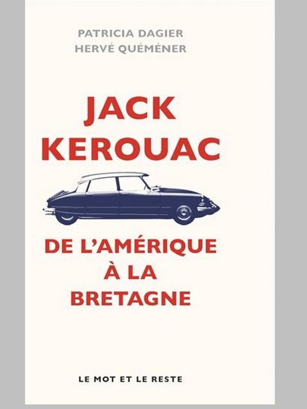 Enquête. Jack Kérouac, de l'Amérique à la Bretagne  Sans1565