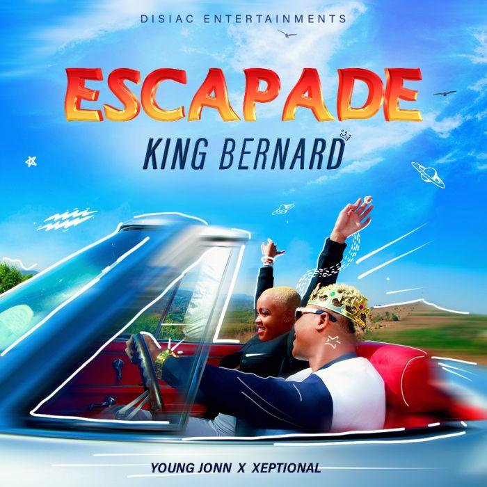[Download Music] Escapade By King Bernard Img-2010