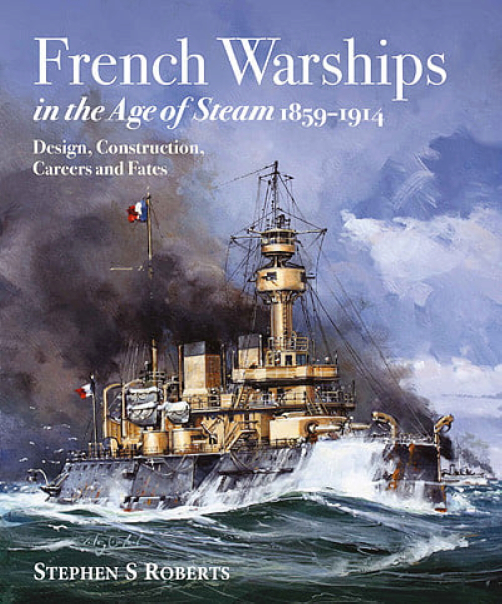 French Warships in the age of steam 1859-1914 24181810
