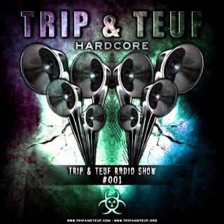 Trip & Teuf Hardstyle & Hardcore Radio Show on Fear.FM Ffm2bi11