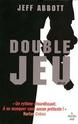 [Abott, Jeff] Double jeu 62651110