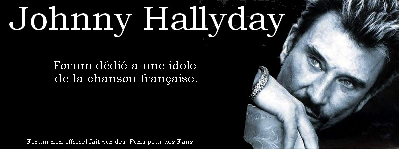 Forum Johnny Hallyday