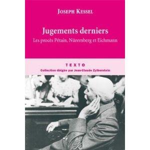 JUGEMENTS DERNIERS : LES PROCES PETAIN, NUREMBERG ET EICHMAN de Joseph Kessel 41x2bq10