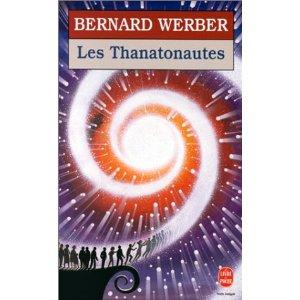 LES THANATONAUTES de Bernard Werber 512b7d10
