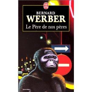 LE PERE DE NOS PERES de Bernard Werber 51t5wj10