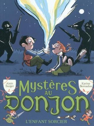 MYSTERES AU DONJON (Tome 2) L'ENFANT SORCIER de Alain Surget 97820810