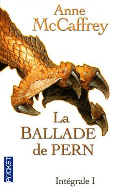 pern - LA BALLADE DE PERN (L'INTEGRAL I) de Anne McCaffrey 97822612
