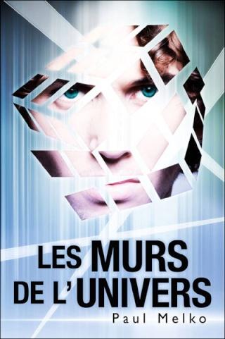 LES MURS DE L'UNIVERS de Paul Melko 97823615