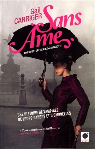 LE PROTECTORAT DE L'OMBRELLE (Tome 1) SANS AME de Gail Carriger 97823616