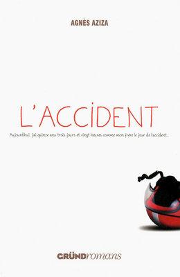 L'ACCIDENT de Agnès Aziza 97827012