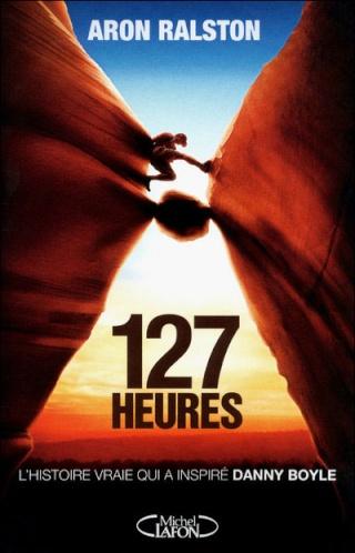 127 HEURES de Aaron Ralston 97827410