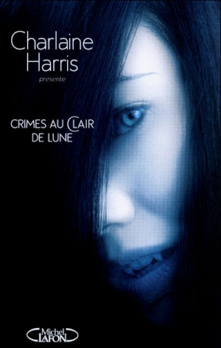 CRIMES AU CLAIR DE LUNE de Charlaine Harris 97827411