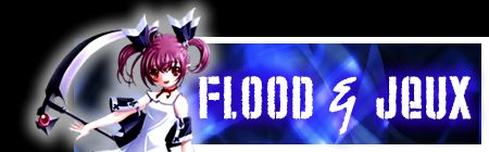 Flood & Jeux