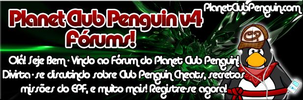 Bem Vindos ao Fórum Planet Club Penguin!