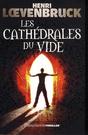 Les Cathédrales du Vide. Cathed10