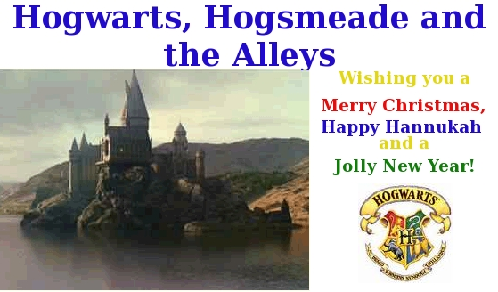 Hogwarts, Hogsmeade and the Alleys