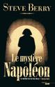 [Berry, Steve] Cotton Malone - Tome 5: Le mystère Napoléon Lp48010