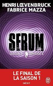Henri Loevenbruck (et Fabrice Mazza) - Sérum Saison 1 Episode 6 Images12