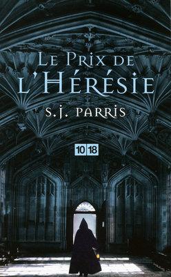 [Éditions 10/18] Le prix de l'hérésie de SJ Parris 97822610