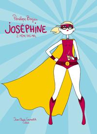 Joséphine - Tome 2: Même pas mal [Bagieu, Pénélope] Joseph10