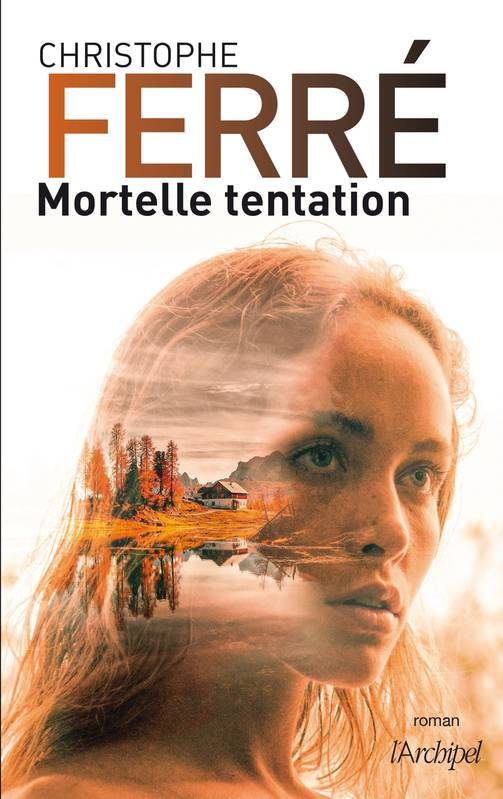 [Ferré, Christophe] Mortelle tentation 00685011