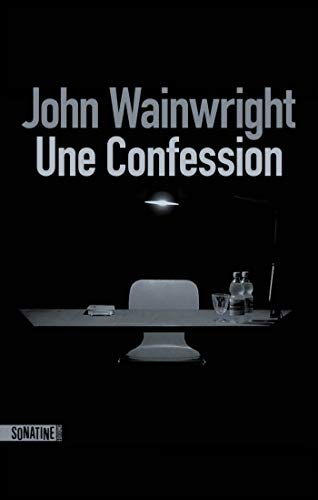[Wainwright, John] Une confession 31oc9u10