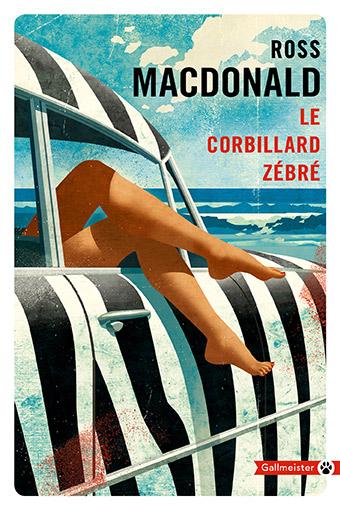 [Editions Gallmeister] Le corbillard zébré de Ross Macdonald 41610