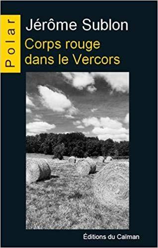 [Sublon, Jérôme] Corps rouge dans le Vercors 41ecn210