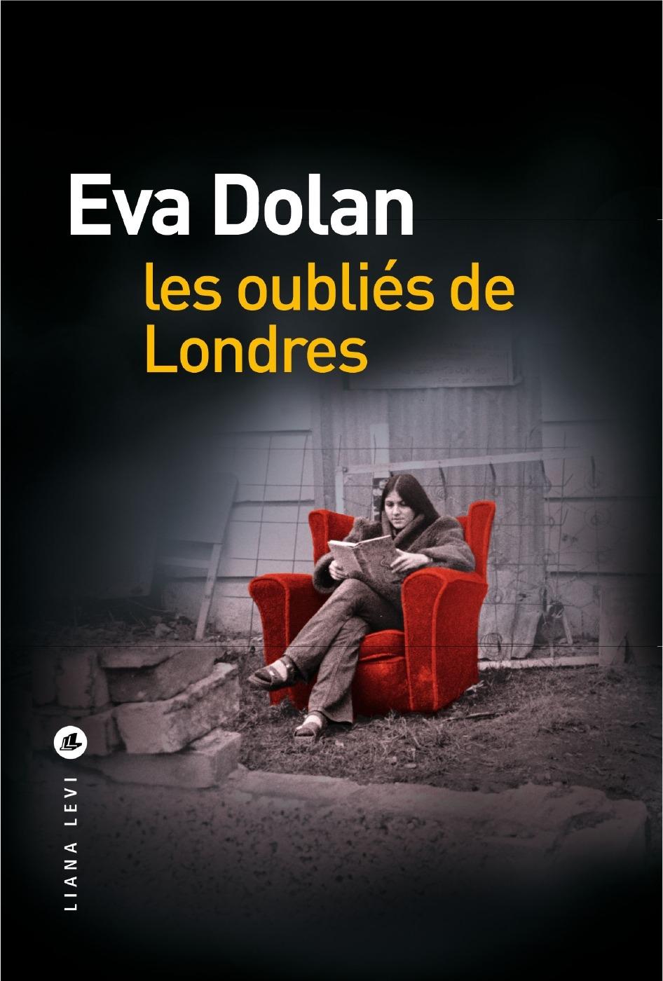 [Dolan, Evan] Les oubliés de Londres 41jrx411