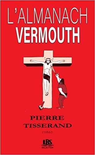 [Tisserand, Pierre] L'almanach Vermouth 41ll7w10