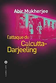 [Mukherjee, Abir] L'Attaque du Calcutta-Darjeeling  41spzj10