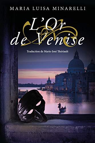 [Minarelli, Maria Luisa] Les mystères de Venise - Tome 2 : L'or de Venise 41uy5i10