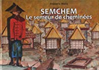 [Mélis, Frédéric] SEMCHEM le semeur de cheminées 51s4wr10