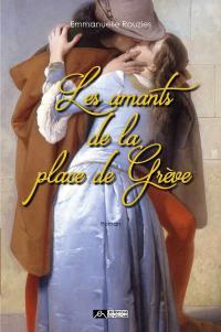 [Rouzies, Emmanuelle] Les amants de la place de Grève 66236-10