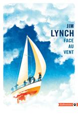 [Editions Gallmeister] Face au vent de Jim Lynch 7014-c10