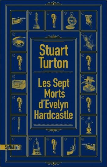 [Turton, Stuart] Les sept morts d'Evelyn Hardcastle 97823513