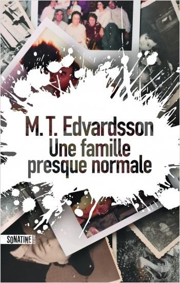 [Edvardsson, M. T.] Une famille presque normale 97823515