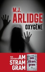 [Arlidge, M. J.] Oxygène 97823611