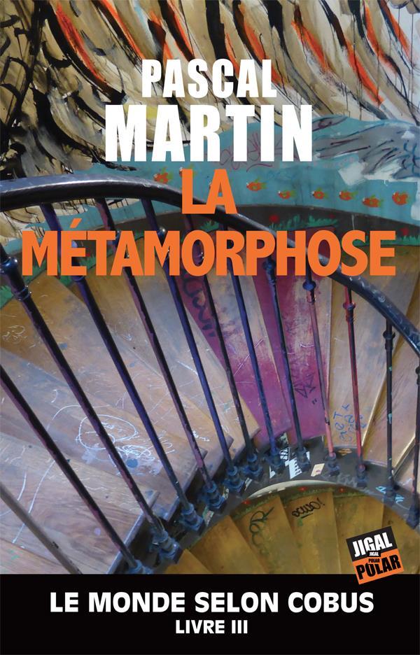 [Martin, Pascal] Le monde selon Cobus - Tome 3 : La métamorphose 97823718