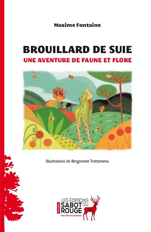[Fontaine, Maxime] Brouillard de suie 97824910