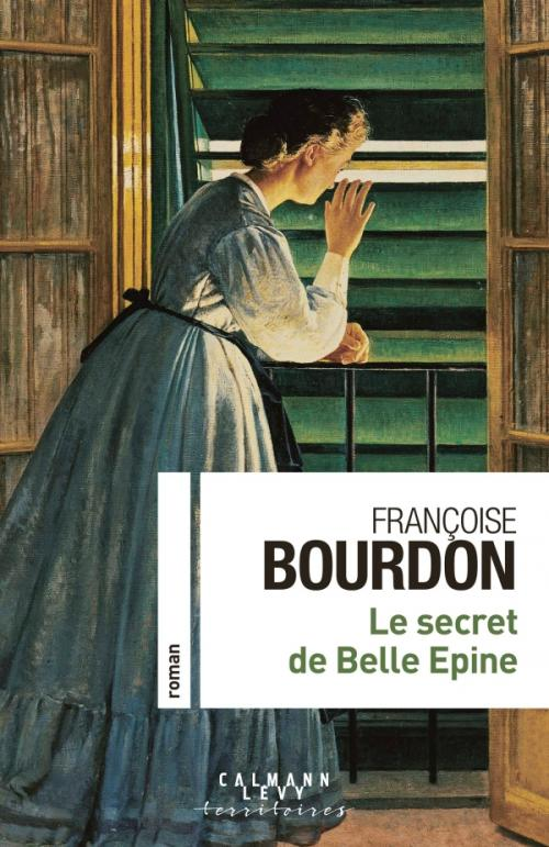 [Bourdon, Françoise] Le secret de Belle-Epine 97827012