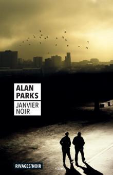 [Parks, Alan] Janvier noir 97827413