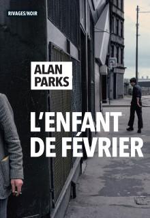 [Parks, Alan] L'enfant de Février 97827414