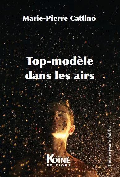 [Cattino, Marie-Pierre] Top-modèle dans les airs 97910913